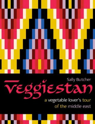 Cover of the book Veggiestan: A vegetable lover's guide to the Middle East
